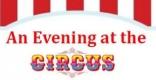 An Evening at the Circus