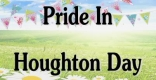 Pride in Houghton Day